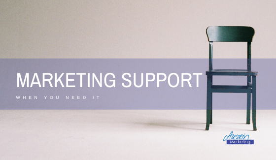 Marketing support when you need it
