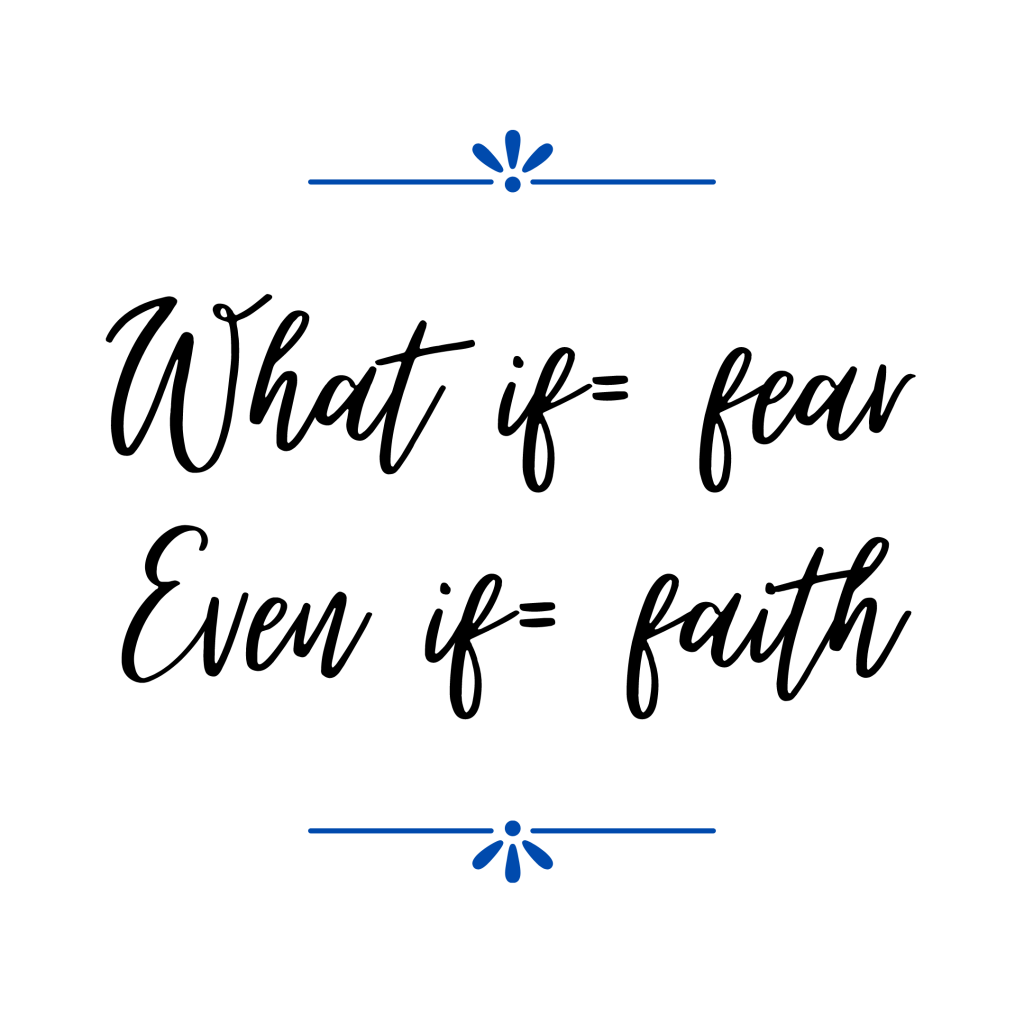 What if = fear